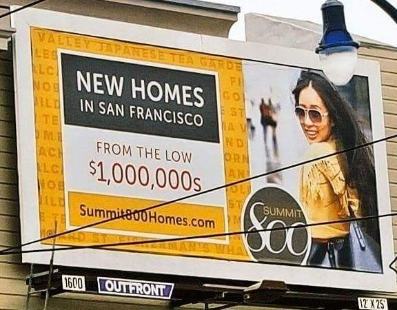 d5760 MW EJ447 CHMgvN 20160405113902 NS This billboard says everything about the nuttiness of San Francisco real estate